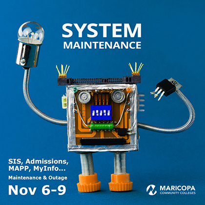 SIS, Admissions, MAPP, MyInfo... Maintenance & Outage Nov. 6-9