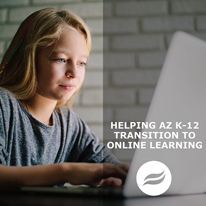Female teen student using a laptop.  Text: Helping Arizona K-12 Transition to Online Learning