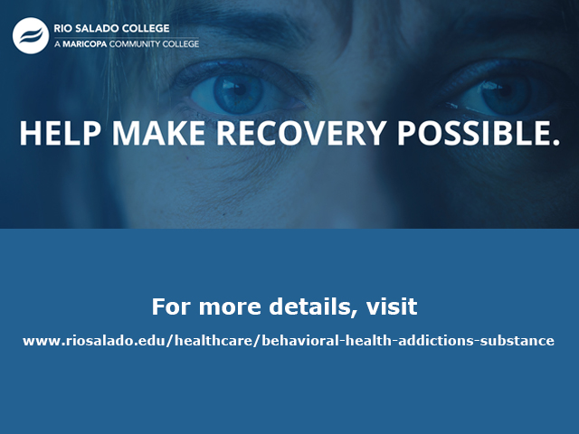 elp Make Recovery Possible.  For more details, visit: https://www.riosalado.edu/healthcare/behavioral-health-addictions-substanc