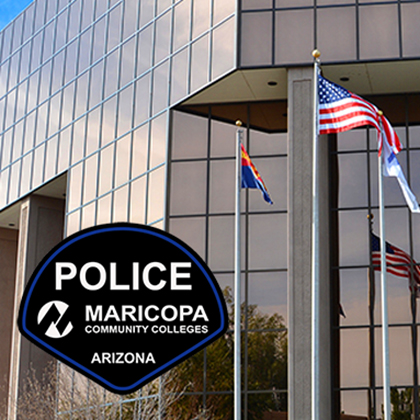 Maricopa Community Colleges District Police Department Community Notification: Aug. 4, 2020 Incident Report