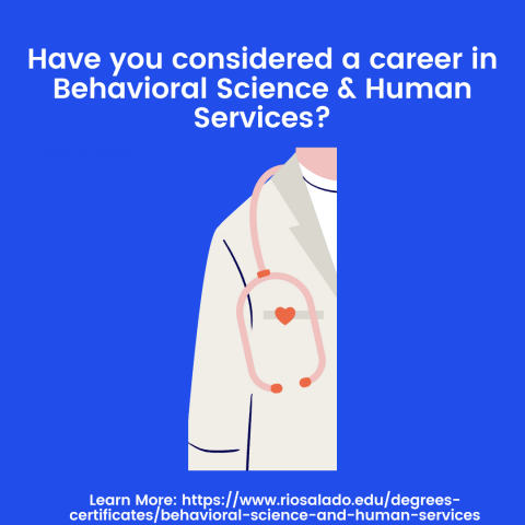 """Graphic shows a medical jacket. Text reads. """"have you considered a career in behavioral science & healthcare services?"""""""