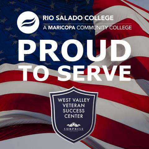 American Flag, Rio Salado and West Valley MVSC logos. Text: Proud to Serve.
