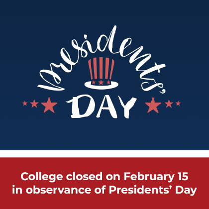 Presidents Day college will be closed on Feb. 15