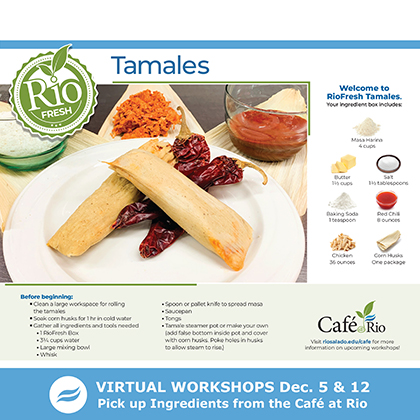 Rio Fresh Tamales recipe card with ingredients. Virtual Workshops Dec. 5 and 12. Pick up ingredients from Café at Rio