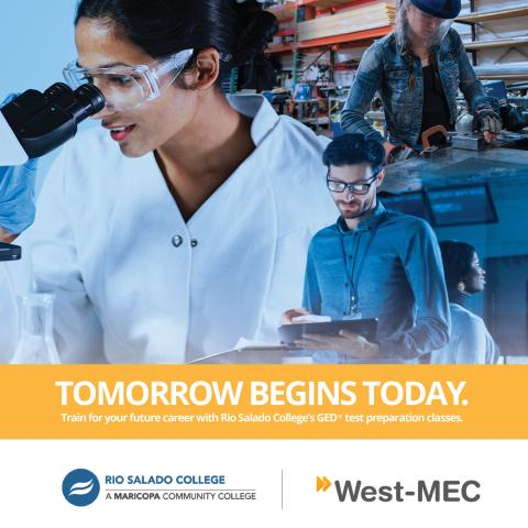 Images of medical tech, welder and other workers. Text: Tomorrow Begins Today. Rio Salado and West-Mec logos.
