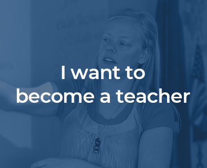 I want to become a teacher