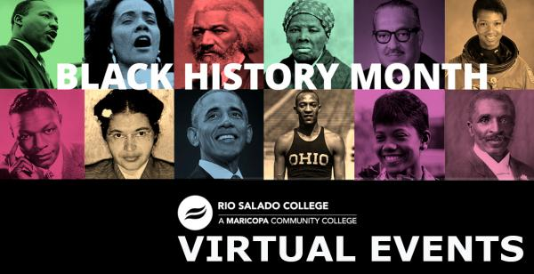 Collage of Black American icons. Text: Rio Salado College Black History Month virtual events.