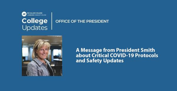 Image of President Kate Smith: A Message from President Smith about Critical COVID-19 Protocols and Safety Updates.
