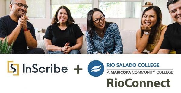 Group of diverse people gathered in a living room laughing.  Text: InScribe + Rio Salado College. RioConnect