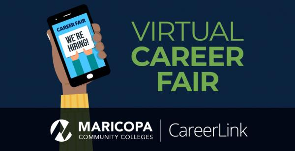 Maricopa Colleges Career Link Virtual Career Fair We're Hiring
