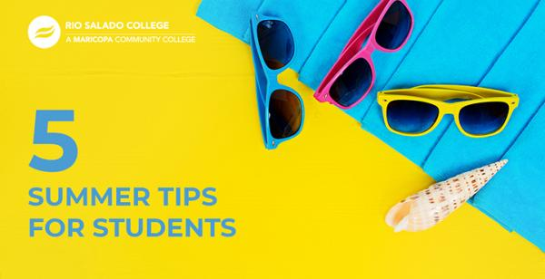 photo of sunglasses, a beach towel, and a seashell with text '5 summer tips for students'