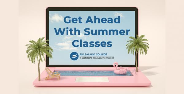Picture of a laptop with palm trees and a pool. Text 'Get Ahead With Summer Classes'