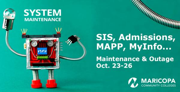 SIS, Admissions, MAPP, MyInfo... Maintenance & Outage Oct. 23-26