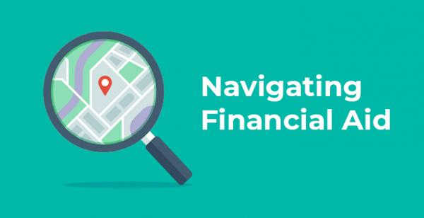 illustration of a magnifying glass looking at a map with text: Navigating Financial Aid