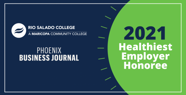 Rio Salado College Recognized as a Healthiest Employer Award Honoree by Phoenix Business Journal