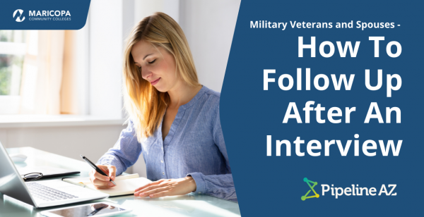 woman looking at paperwork in front of a laptop. text 'Military Veterans and Spouses- How To Follow Up After An Interview'