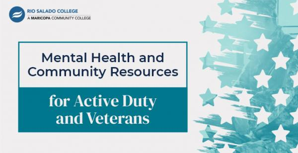illustration of teal stripes and stars with text: Mental Health and Community Resources for Active Duty and Veterans